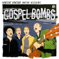 Vincent Vincent And The Villains &#8211; Gospel...