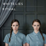 White Lies &#8211; Ritual