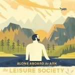 The Leisure Society &#8211; Alone Aboard The Ark