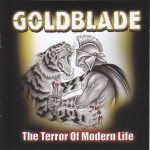 Goldblade &#8211; The Terror Of Modern Life