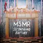 MS MR &#8211; Secondhand Rapture