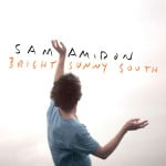 Sam Amidon &#8211; Bright Sunny South