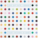 30 Seconds To Mars &#8211; Love Lust Faith + Dr...