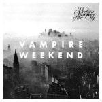 Vampire Weekend &#8211; Modern Vampires Of The ...